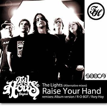 Raise Your Hand - Alternative Mixes