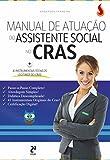 Manual de Atuação do Assistente Social no Cras: Todas as Técnicas Reveladas!