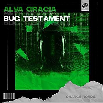Bug Testament