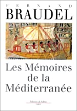 Les mémoires de la Méditerranée de Fernand Braudel