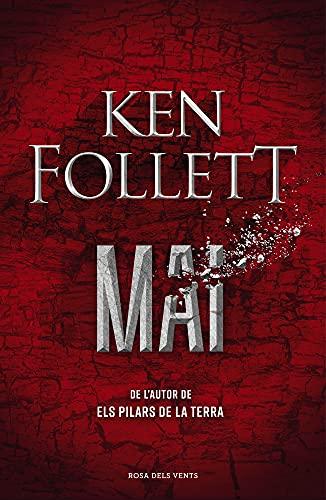 Mai: La nova novel·la de Ken Follett, autor d