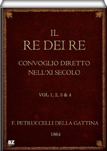 Il re dei re - Convoglio diretto nell'XI secolo (vol. 1, 2, 3 & 4 di 4)