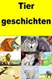 Tier geschichten (German Edition)