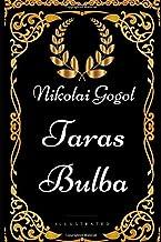 Taras Bulba: By Nikolai Gogol - Illustrated