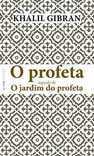O profeta seguido de O jardim do profeta: 1319