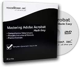 Mastering Adobe Acrobat XI Made Easy v. XI CPE Edition 1.0 Training Tutorial Course DVD-ROM