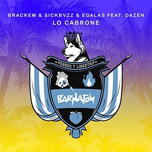 Brackem, SickBvzz & EGalas feat. Dazen