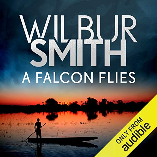 A Falcon Flies     The Ballantyne Series, Book 1               Written by:                                                                                                                                 Wilbur Smith                               Narrated by:                                                                                                                                 Elliot Chapman                      Length: 21 hrs and 35 mins     3 ratings     Overall 3.0