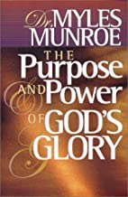 The Purpose and Power of God's Glory