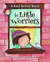 A Feel Better Book for Little Worriers (Feel Better Books for Little Kids)