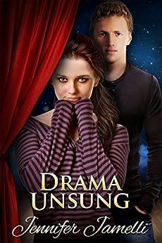 [Jennifer Jamelli]のDrama Unsung (English Edition)