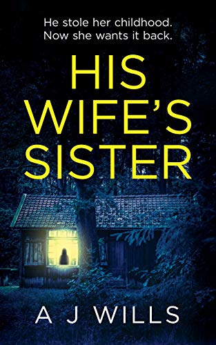 His Wife's Sister by A J Wills ebook deal