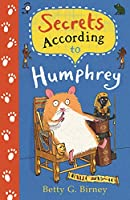 Secrets According to Humphrey (Humphrey the Hamster)