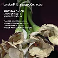 Shostakovich: Symphonies Nos. 6 & 14 by London Philharmonic Orchestra