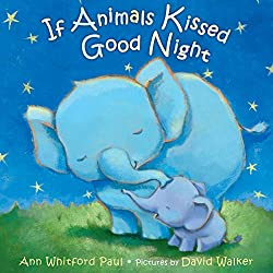 if animals kissed good night book