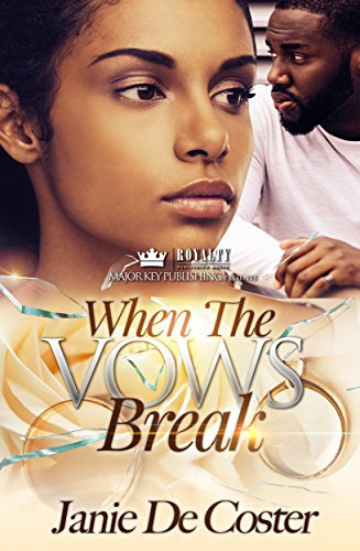 Book: When The Vows Break by Janie De Coster