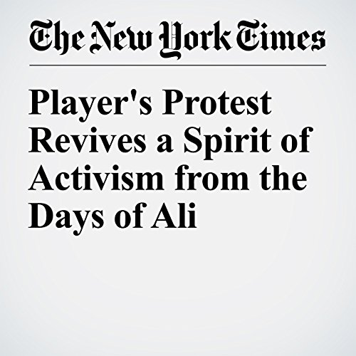 Player's Protest Revives a Spirit of Activism from the Days of Ali audiobook cover art
