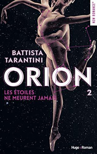 Orion - tome 2 Les étoiles ne meurent jamais -Extrait offert-