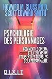 La psychologie des personnages - Comment le cinéma et la télévision utilisent les troubles de la personnalité