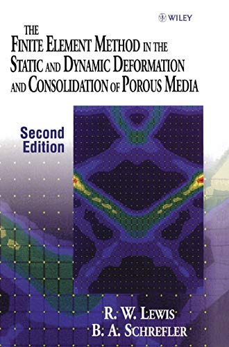 The Finite Element Method in the Static and Dynamic Deformation and Consolidation of Porous Media, 2