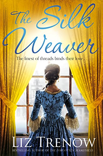 The Silk Weaver by [Liz Trenow]