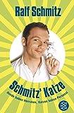 Schmitz' Katze: Hunde haben Herrchen, Katzen haben Personal