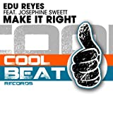 Make It Right (feat. Josephine Sweett)