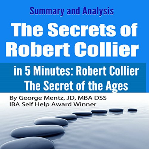 Summary and Analysis: The Secrets of Robert Collier: In 5 Minutes audiobook cover art