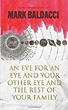 An Eye for an Eye and Your Other Eye and the Rest of Your Family: A Duke Dasher Novel