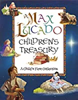 A Max Lucado Children's Treasury: A Child's First Collection