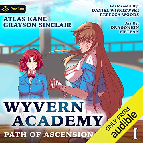 Path of Ascension: Wyvern Academy, Book 1