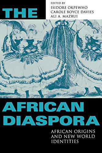 The African Diaspora: African Origins and New World...