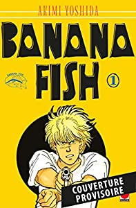Banana Fish Perfect Edition Tome 1