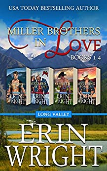 Miller Brothers in Love: A Contemporary Western Romance Boxset (Books 1 - 4) by [Erin Wright]