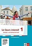 Cours intensif 1. Französisch als 3. Fremdsprache. Vokabel- und Verbenlernheft mit virtuellem Vokabeltrainer online