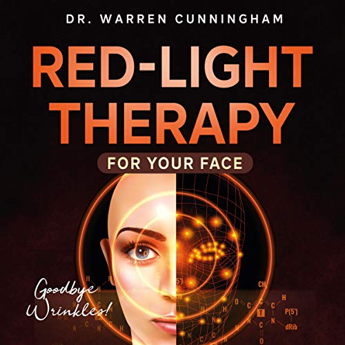『Red-Light Therapy for Your Face, Goodbye Wrinkles!』のカバーアート