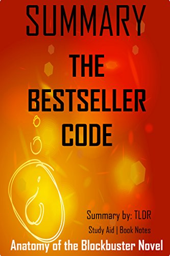 Summary of: The Bestseller Code—Anatomy of the Blockbuster Novel by Jodie Archer and Matthew Jockers: —Complete chapter-by-chapter summary— (TLDR Summaries ... Aid | Book Notes | L