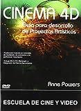 CINEMA 4D GUIA DESARROLLO PROYECTOS ARTISTICOS +CD