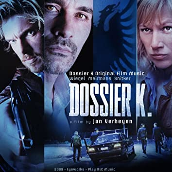 Dossier K (Original Film Score)