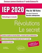 Révolutions/Le secret Questions contemporaines : Concours commun IEP / Sciences Po 1re année