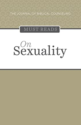 The Journal of Biblical Counseling Must Reads: On Sexuality (English Edition)