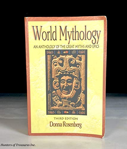 World Mythology Third Edition By Dona Rosenberg Paperback