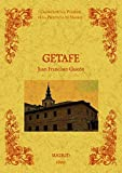 Getafe. Biblioteca de la provincia de Madrid: crónica de sus pueblos.