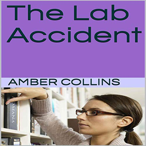 The Lab Accident audiobook cover art