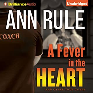 A Fever in the Heart: And Other True Cases audiobook cover art