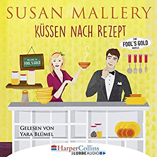 Küssen nach Rezept     Fool's Gold Novelle 1              Autor:                                                                                                                                 Susan Mallery                               Sprecher:                                                                                                                                 Yara Blümel                      Spieldauer: 1 Std. und 2 Min.     79 Bewertungen     Gesamt 4,2