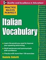 Italian Vocabulary (Practice Makes Perfect)