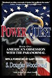 Power Quest – Book One: America's Obsession with the Paranormal (English Edition)