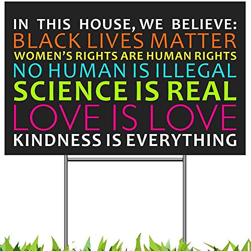 Pudada We Believe Yard Sign, Black Lives Matter Human Rights Science Love Kindness Anti-Racism BLM Lawn Sign, 18'x 12' Double Sided Print Corrugated Plastic Banner Metal Stake for Outdoor Patio Garden