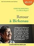 Retour à Birkenau - Livre audio 1 CD MP3 - Suivi d'un entretien avec Ginette Kolinka - Audiolib - 12/02/2020
